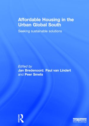 Affordable Housing in the Urban Global South: Seeking Sustainable Solutions, 1st Edition (Hardback) book cover