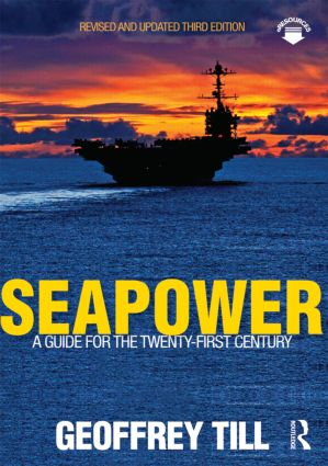 Seapower: A Guide for the Twenty-First Century, 3rd Edition (Paperback) book cover