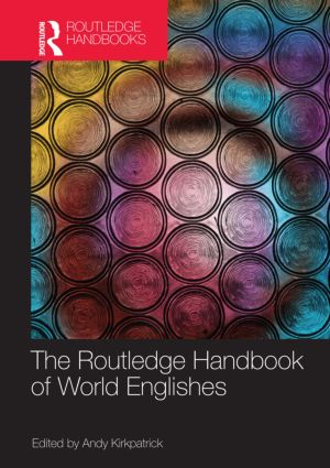 The Routledge Handbook of World Englishes (Paperback) book cover