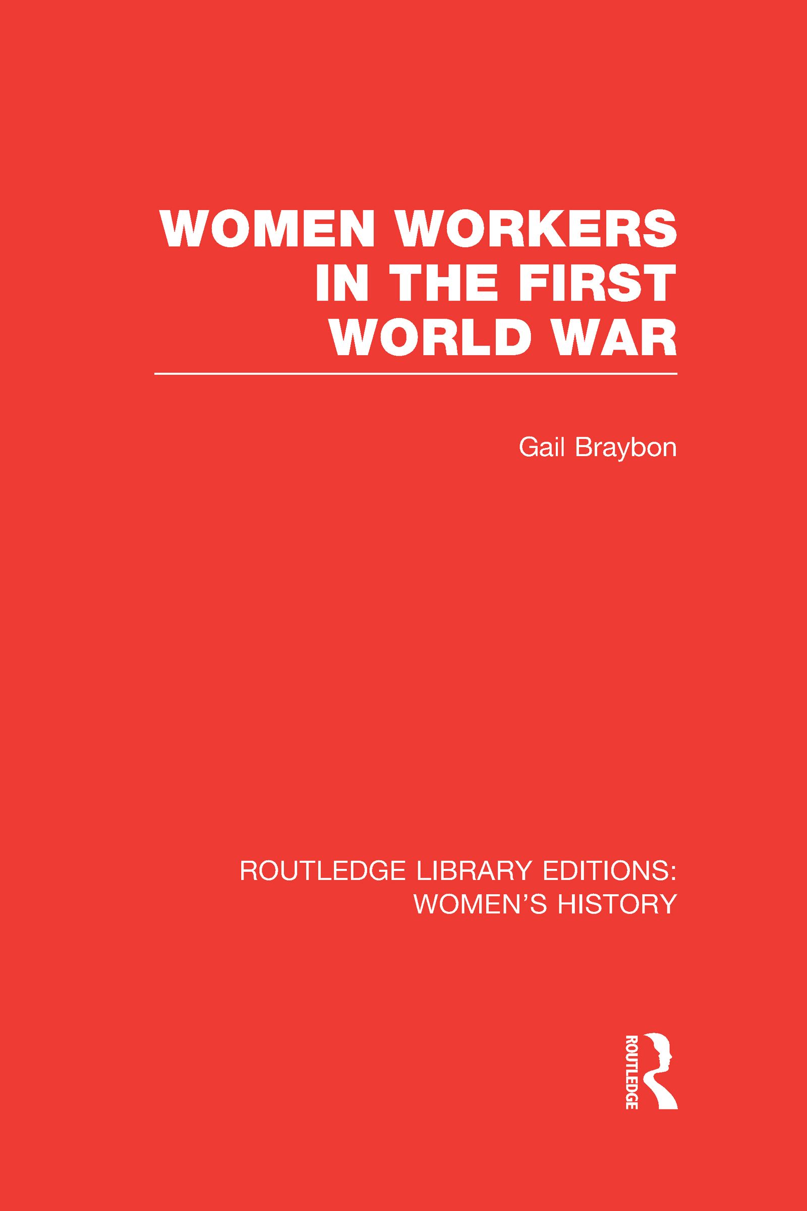 Women Workers in the First World War (Hardback) book cover