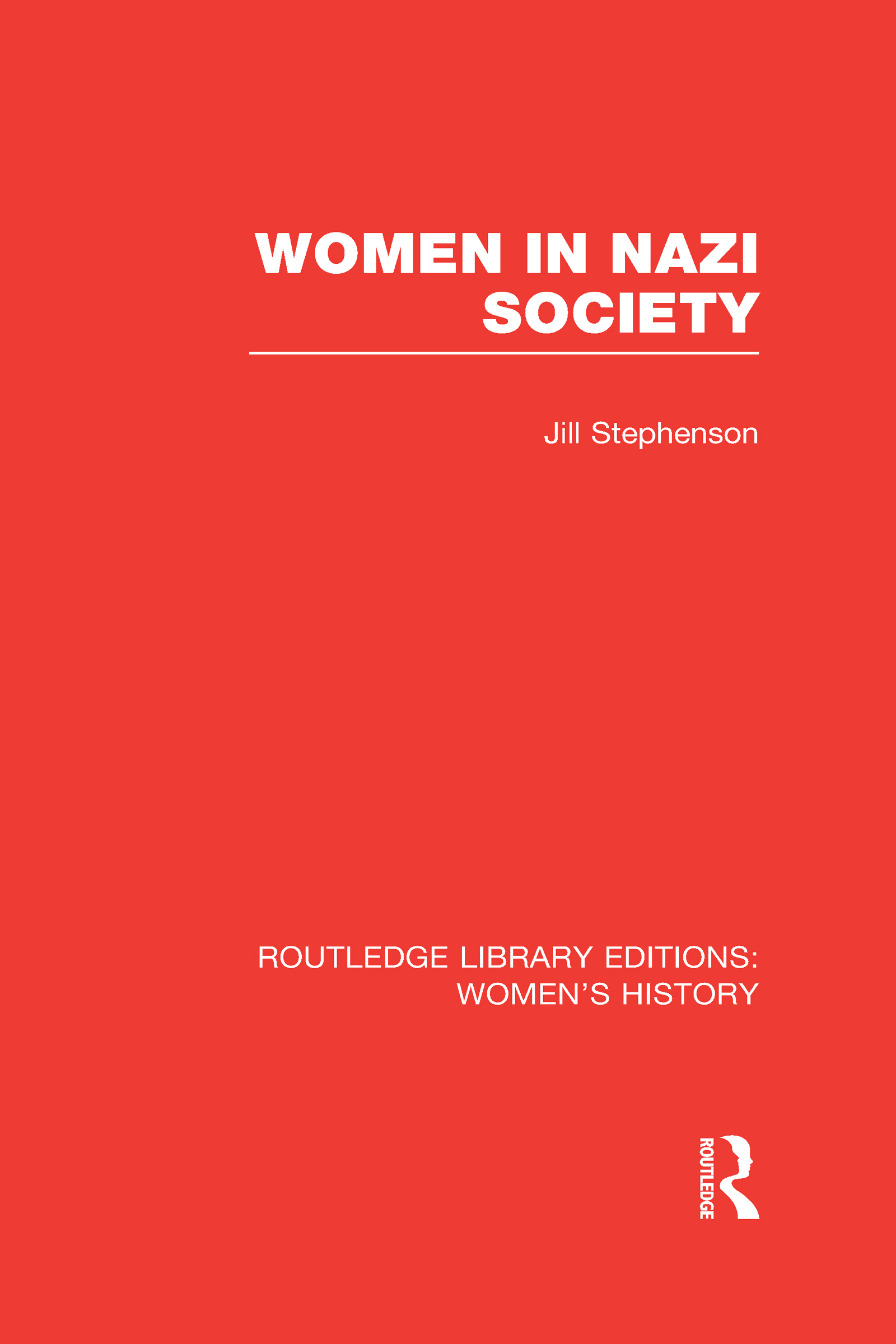Women in Nazi Society (Hardback) book cover