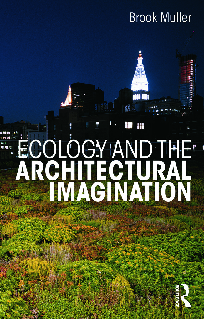 Ecology and the Architectural Imagination book cover