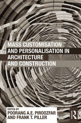 Mass Customisation and Personalisation in Architecture and Construction (Paperback) book cover