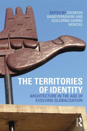 The Territories of Identity: Architecture in the Age of Evolving Globalization book cover