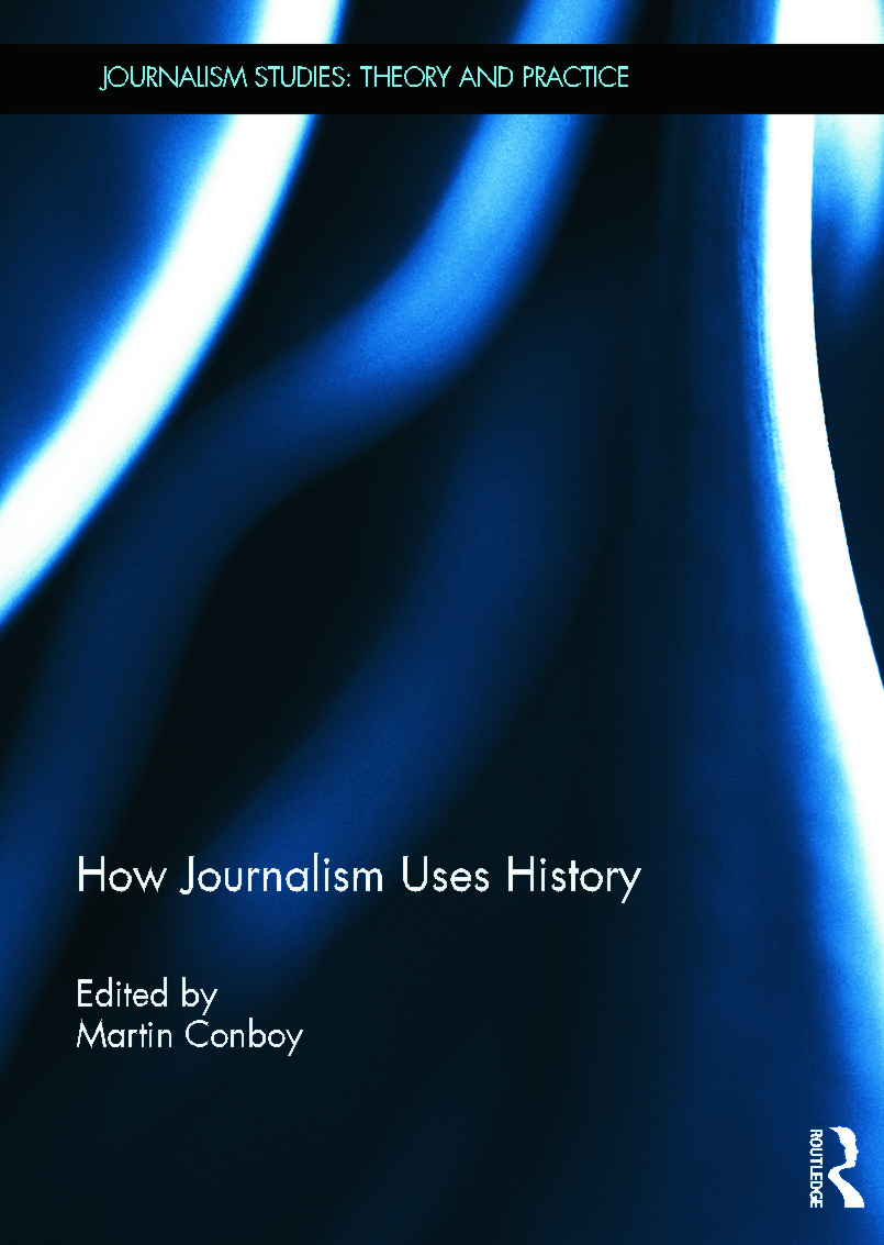 How Journalism Uses History (Hardback) book cover