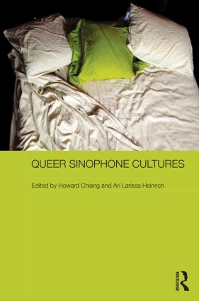 Queer Sinophone Cultures (Hardback) book cover