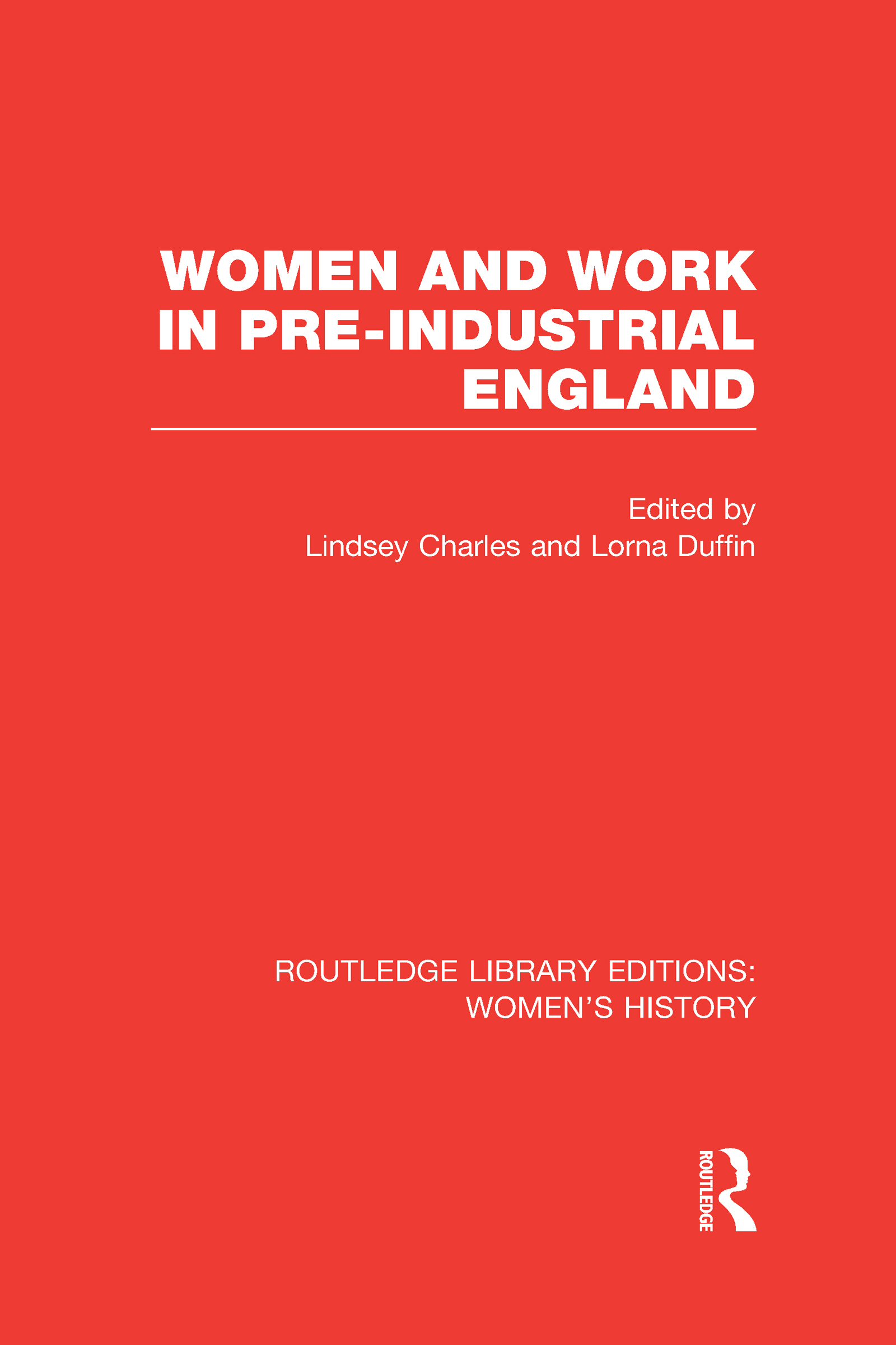 Women and Work in Pre-industrial England (Hardback) book cover