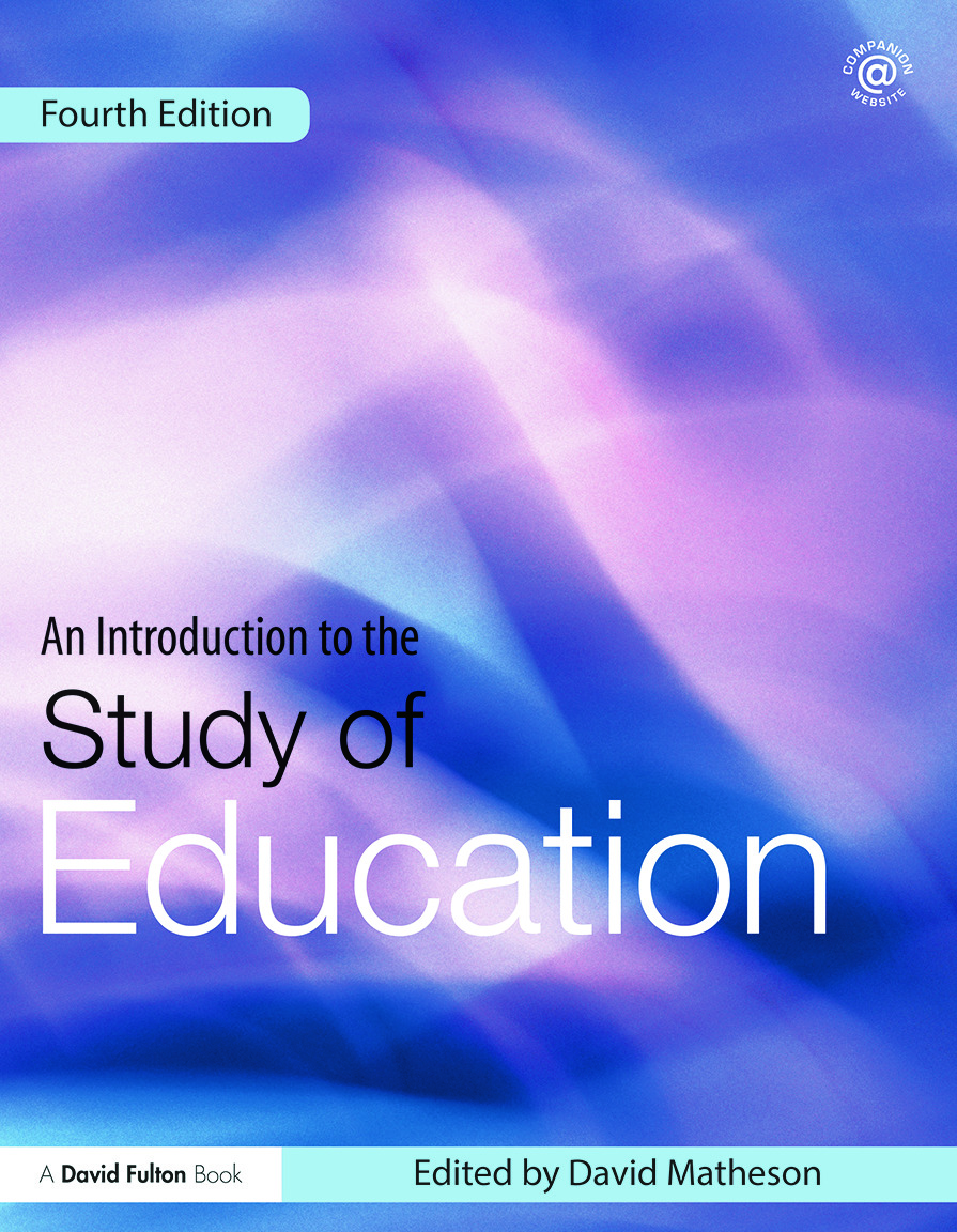 An Introduction to the Study of Education: 4th Edition (Paperback) book cover
