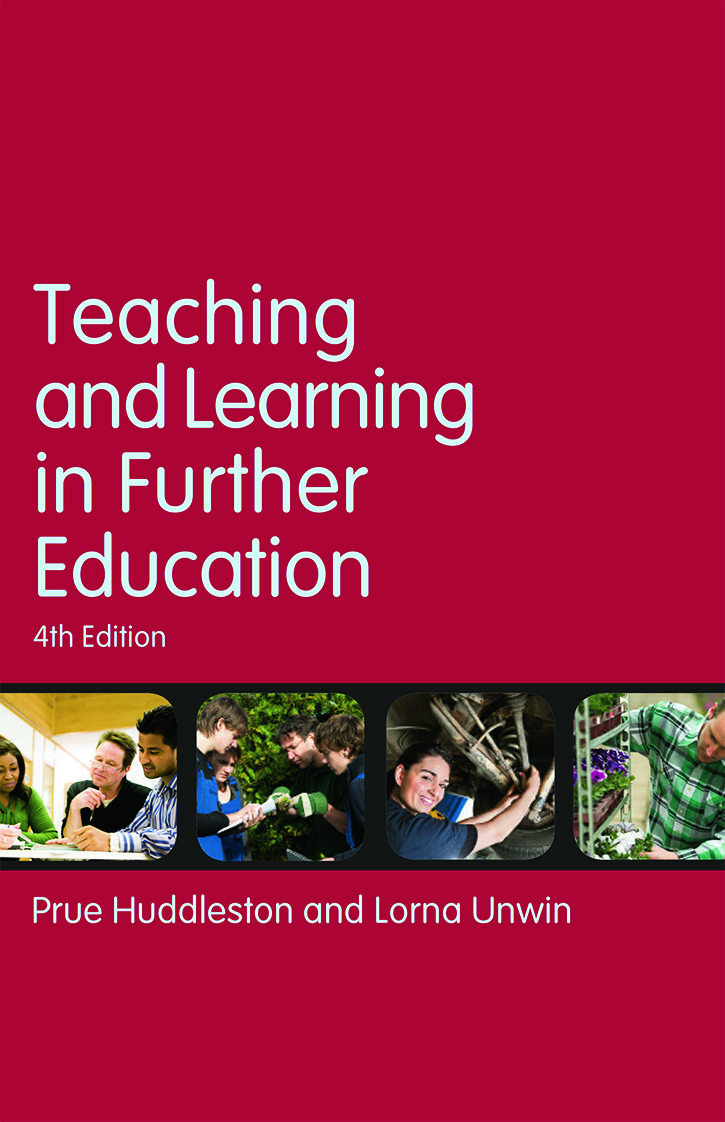 Teaching and Learning in Further Education: Diversity and change book cover