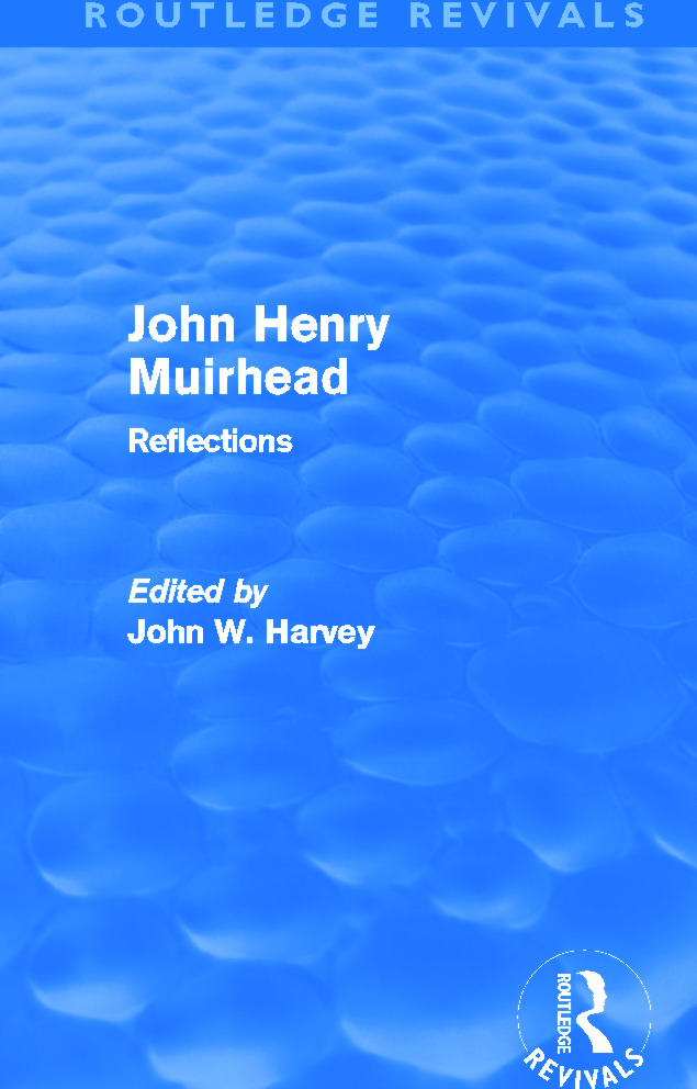 John Henry Muirhead (Routledge Revivals): Reflections (Hardback) book cover