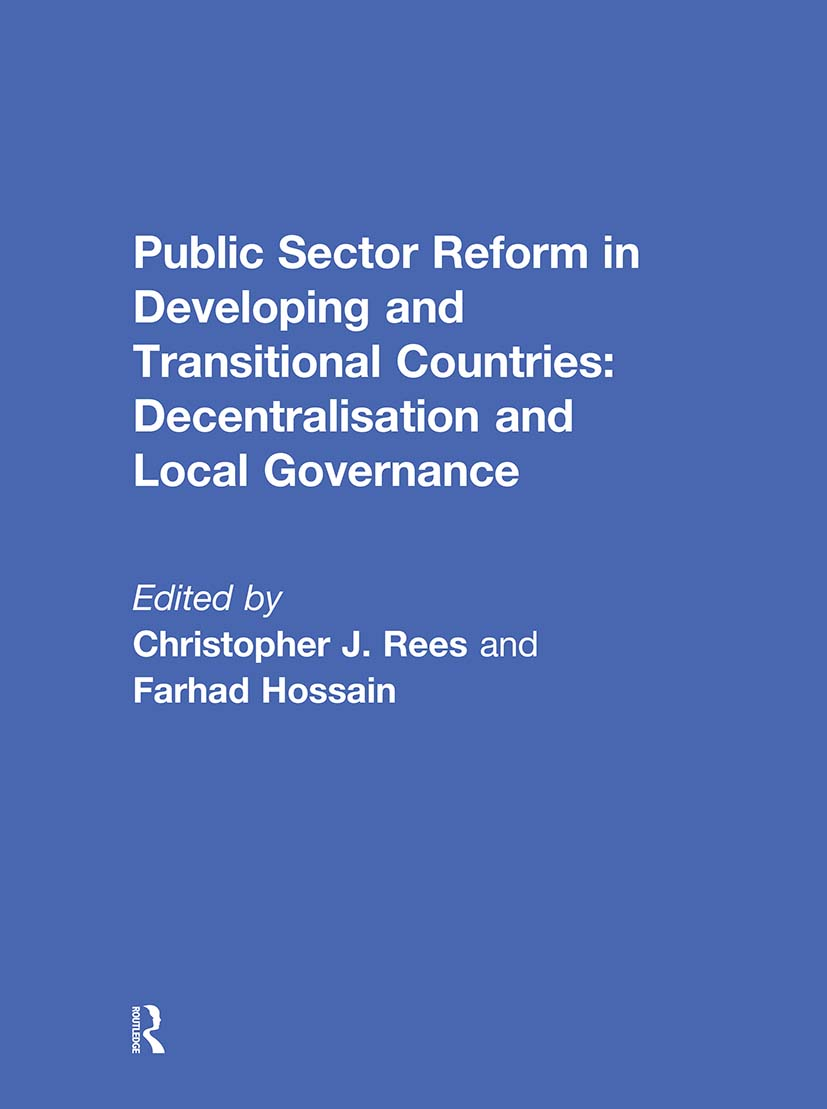 Public Sector Reform in Developing and Transitional Countries: Decentralisation and Local Governance (Hardback) book cover