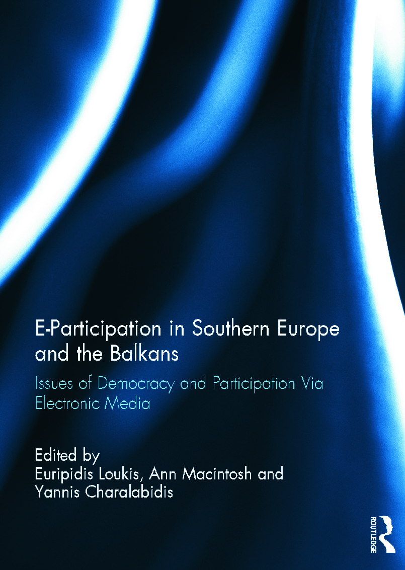 E-Participation in Southern Europe and the Balkans: Issues of Democracy and Participation Via Electronic Media (Hardback) book cover