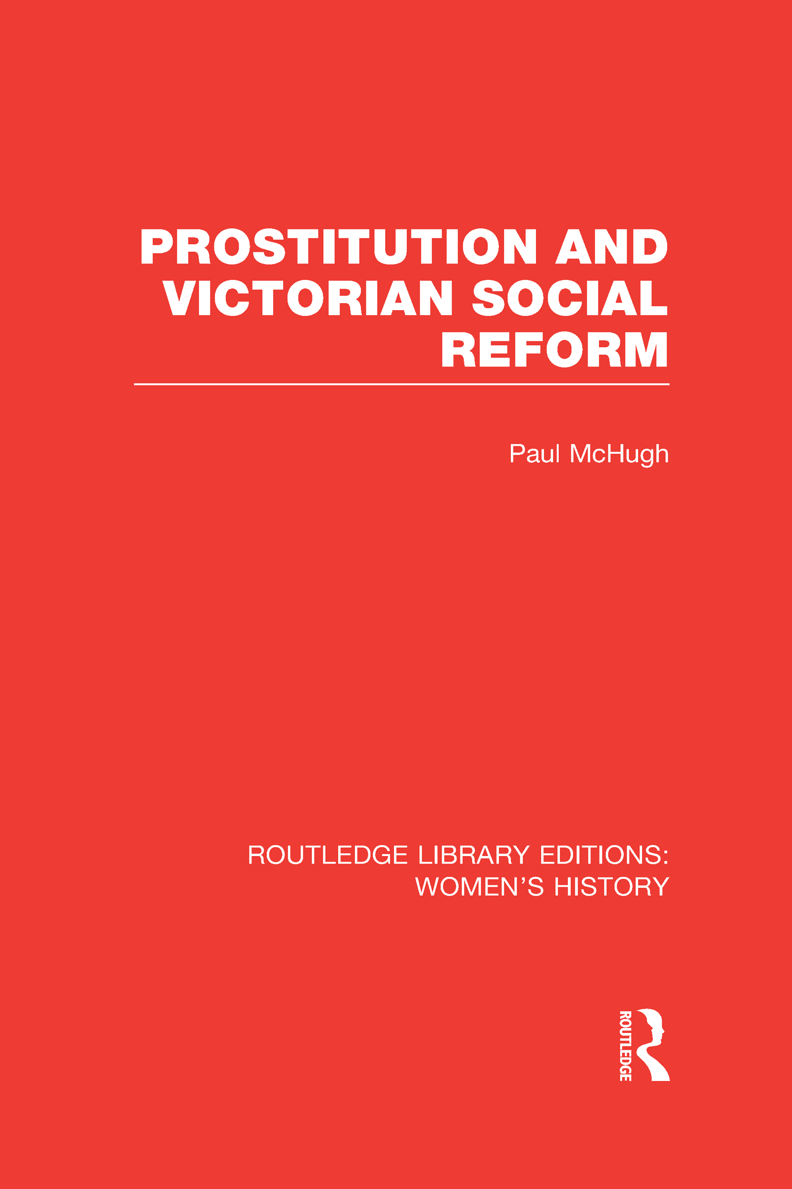 Prostitution and Victorian Social Reform (Hardback) book cover