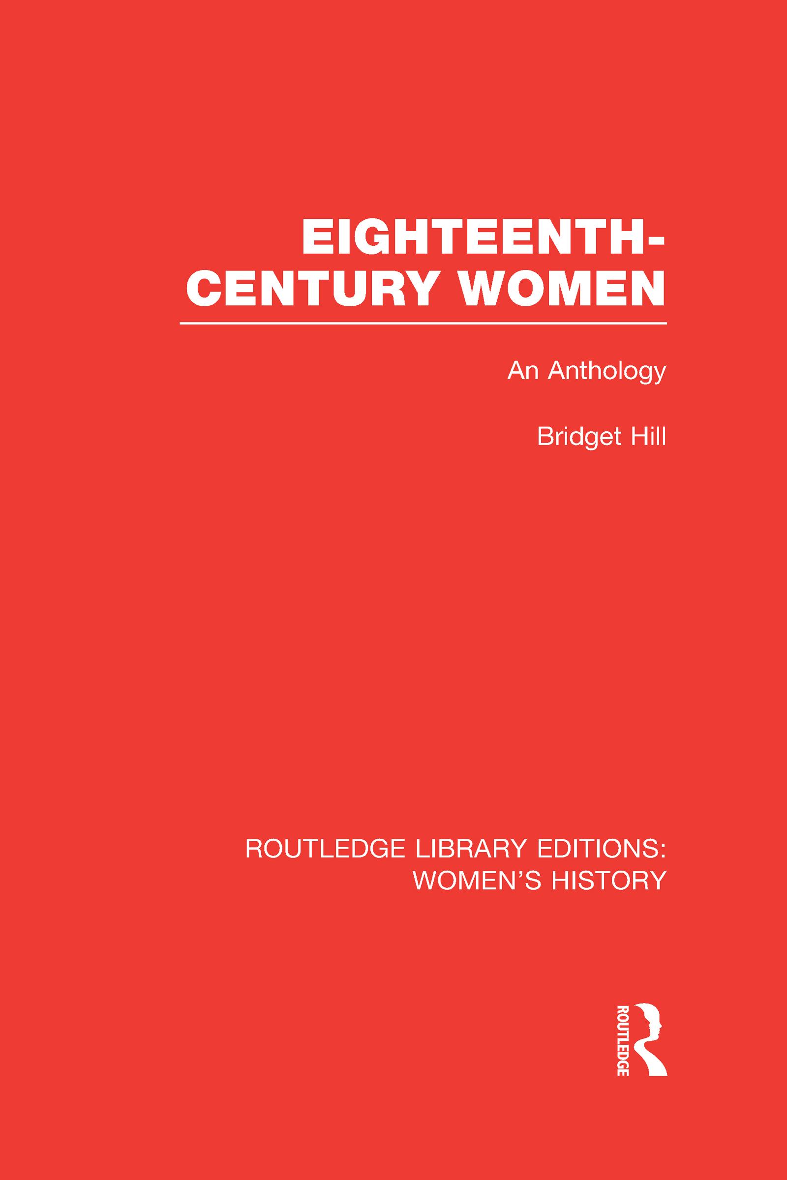 Eighteenth-century Women: An Anthology (Hardback) book cover