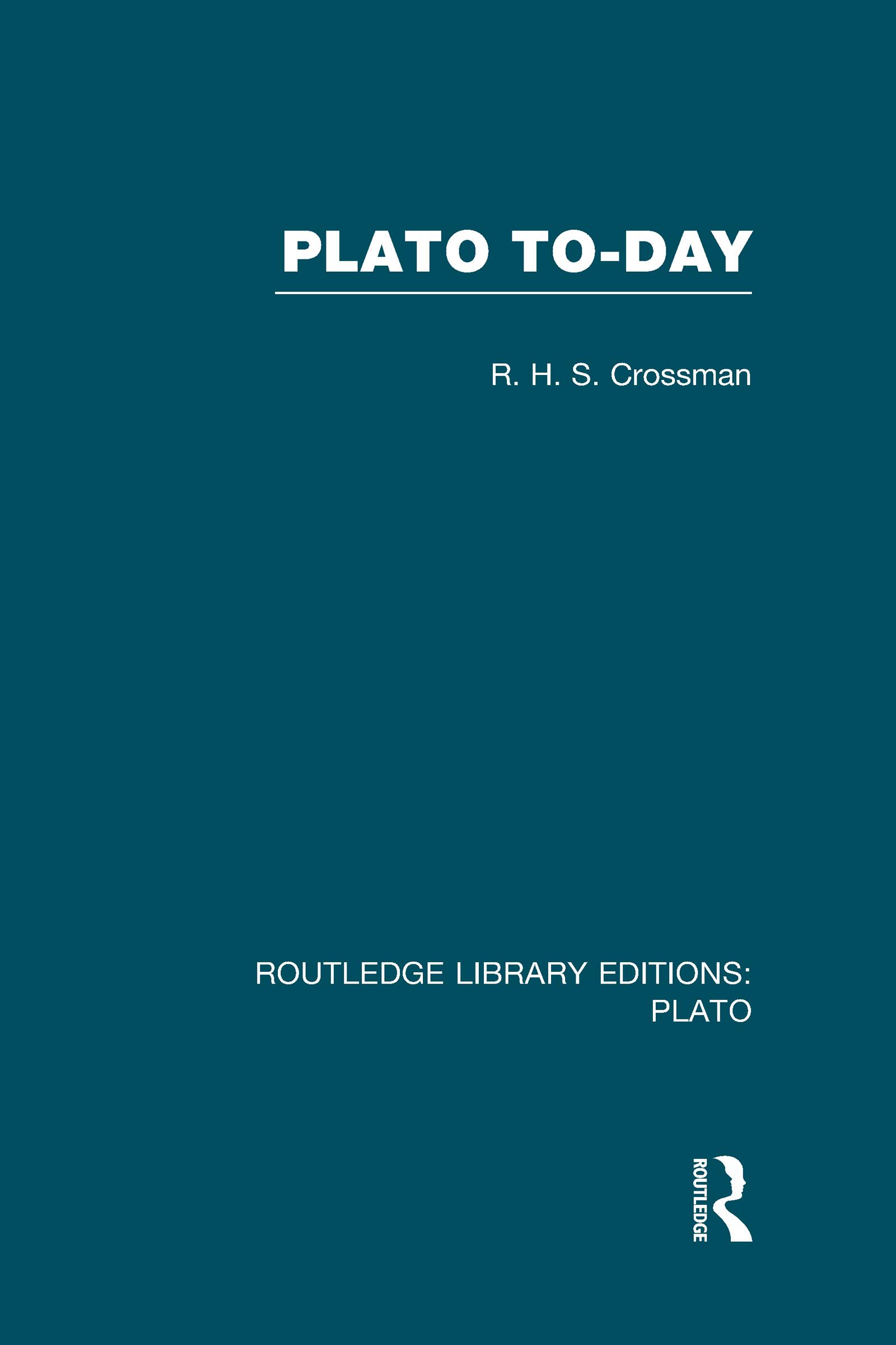 Plato Today (RLE: Plato) (Hardback) book cover