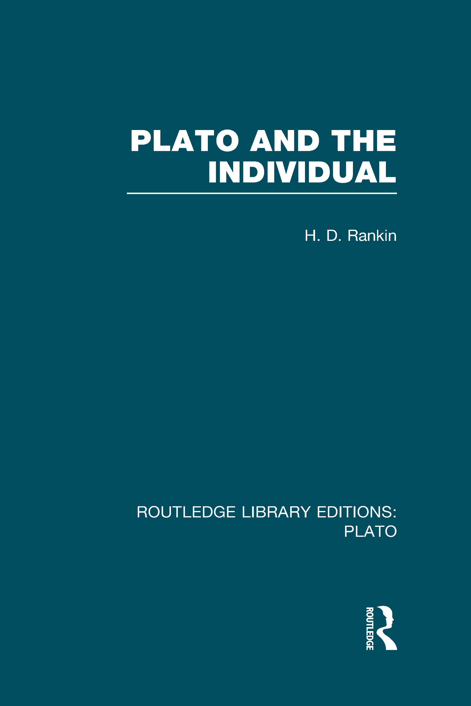 Plato and the Individual (RLE: Plato): 1st Edition (Hardback) book cover