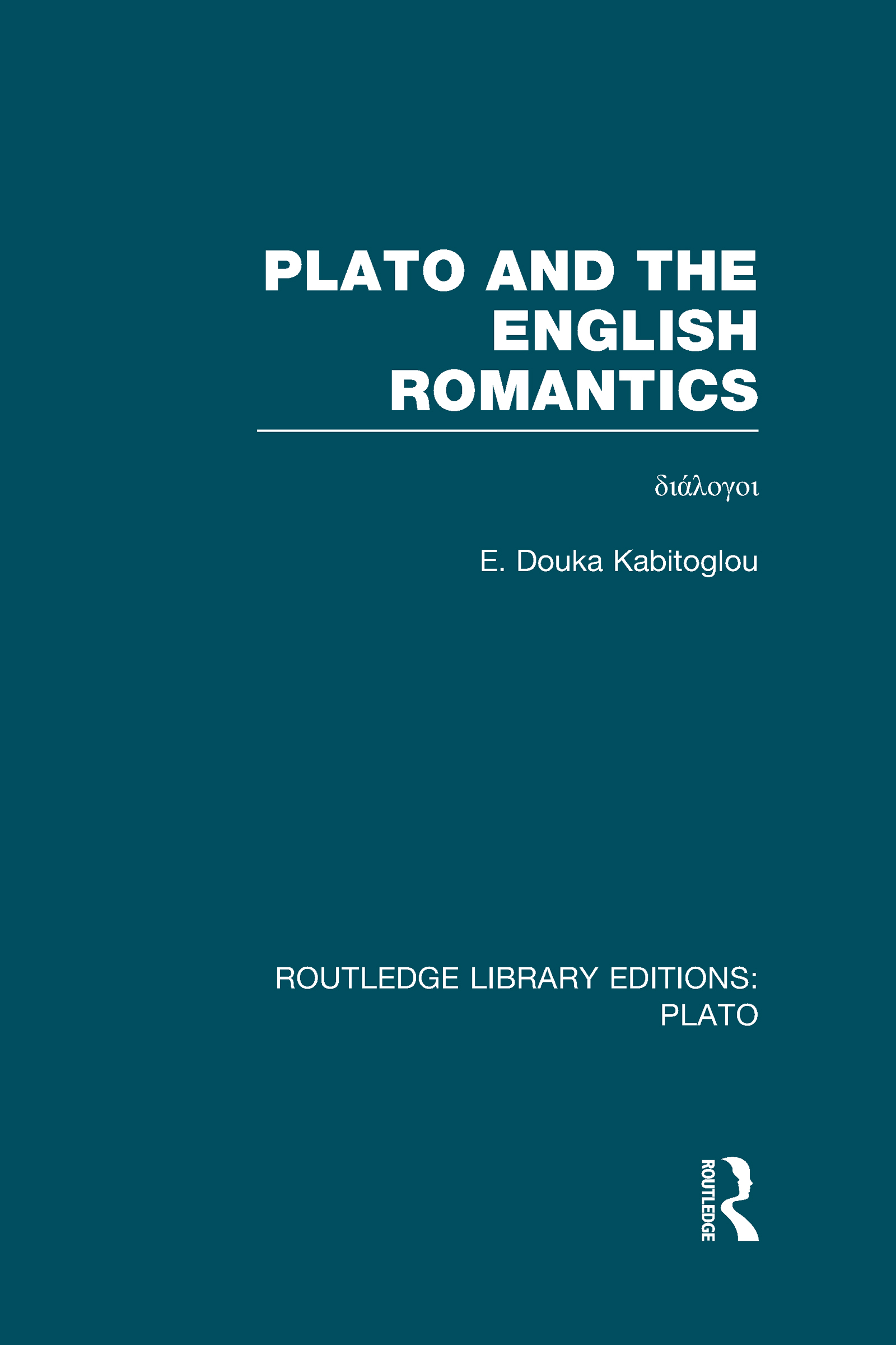 Plato and the English Romantics (RLE: Plato) (Hardback) book cover