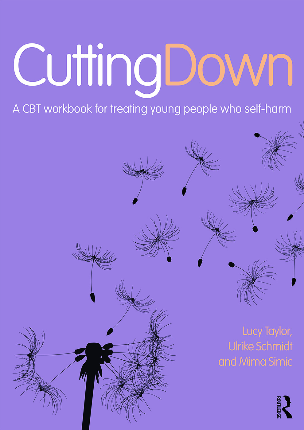 Cutting Down: A CBT workbook for treating young people who self-harm (Paperback) book cover