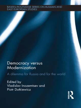 Democracy versus Modernization: A Dilemma for Russia and for the World, 1st Edition (Paperback) book cover