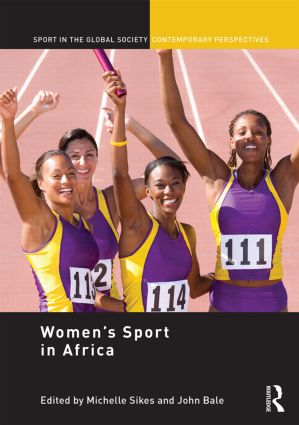 Women's Sport in Africa: 1st Edition (Hardback) book cover