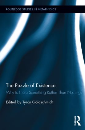 The Puzzle of Existence: Why Is There Something Rather Than Nothing? (Hardback) book cover