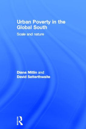 Urban Poverty in the Global South: Scale and Nature (Hardback) book cover