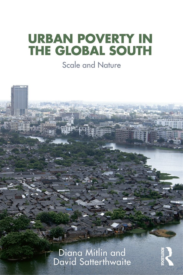 Urban Poverty in the Global South: Scale and Nature (Paperback) book cover