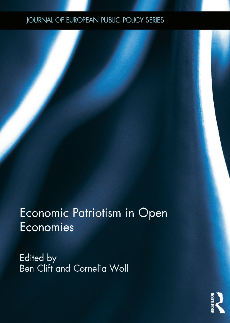 Economic Patriotism in Open Economies (Hardback) book cover
