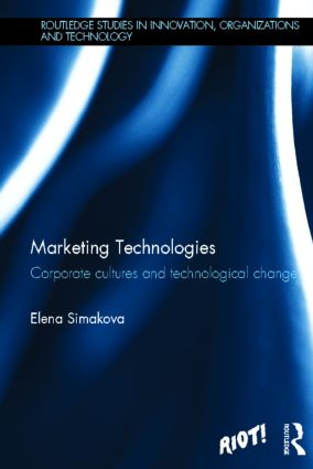 Marketing Technologies: Corporate Cultures and Technological Change book cover