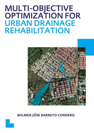 Multi-Objective Optimization for Urban Drainage Rehabilitation: UNESCO-IHE PhD Thesis (Paperback) book cover