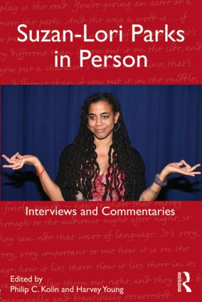 Suzan-Lori Parks in Person: Interviews and Commentaries (Paperback) book cover