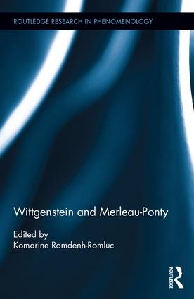 Wittgenstein and Merleau-Ponty Book Cover