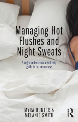 Managing Hot Flushes and Night Sweats: A cognitive behavioural self-help guide to the menopause (Paperback) book cover