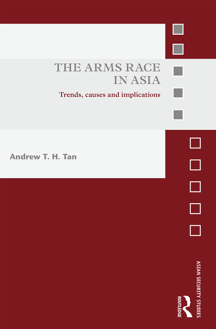 The Arms Race in Asia: Trends, causes and implications (Hardback) book cover