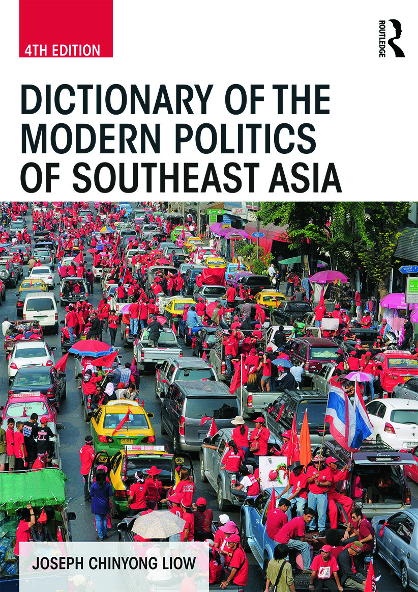 Dictionary of the Modern Politics of Southeast Asia: 4th Edition (Paperback) book cover