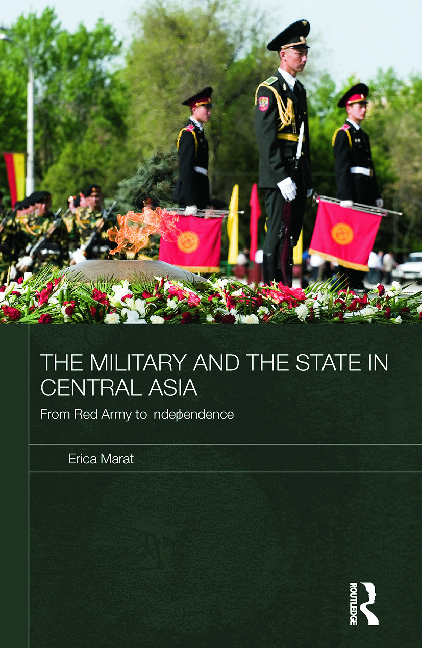 The Military and the State in Central Asia: From Red Army to Independence (Paperback) book cover