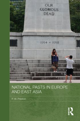 National Pasts in Europe and East Asia (Paperback) book cover