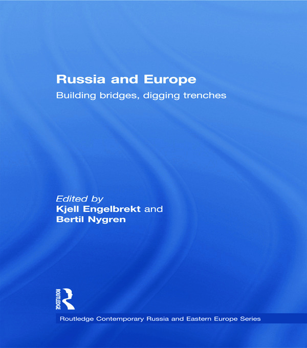Russia and Europe: Building Bridges, Digging Trenches (Paperback) book cover