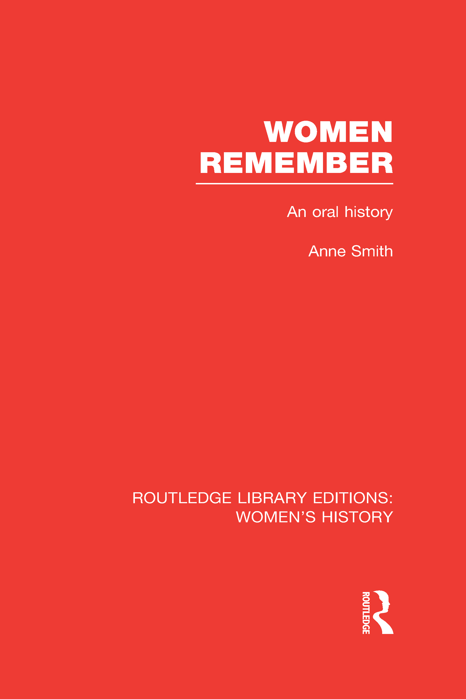 Women Remember: An Oral History (Hardback) book cover
