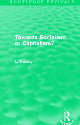 Towards Socialism or Capitalism? (Routledge Revivals)