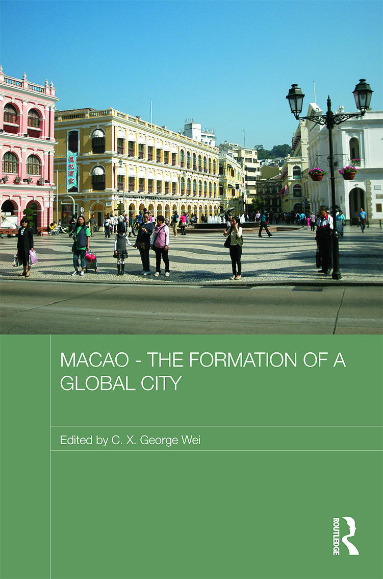 Macao – The Formation of a Global City (Hardback) book cover