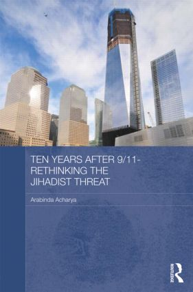 Ten Years After 9/11 - Rethinking the Jihadist Threat (Hardback) book cover