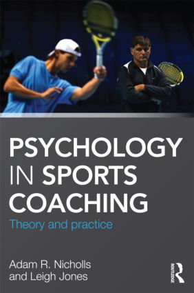Psychology in Sports Coaching: Theory and Practice (Paperback) book cover