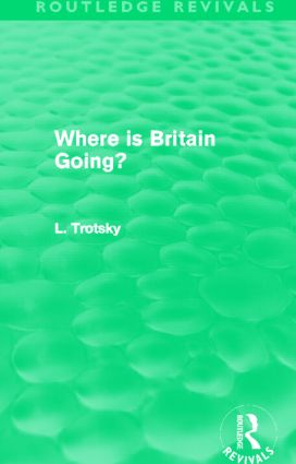 Where is Britain Going? (Routledge Revivals): 1st Edition (Paperback) book cover