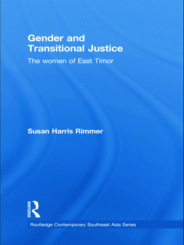 Gender and Transitional Justice: The Women of East Timor (Paperback) book cover