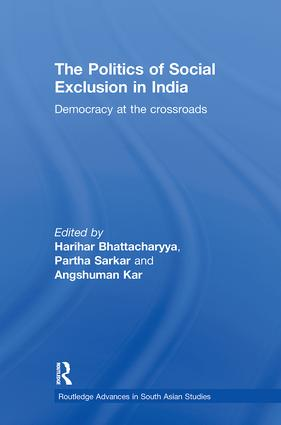 The Politics of Social Exclusion in India: Democracy at the Crossroads, 1st Edition (Paperback) book cover