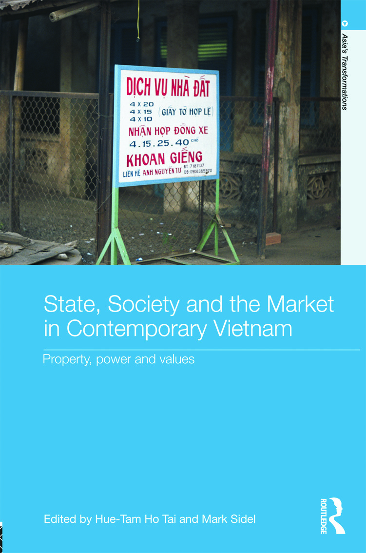 State, Society and the Market in Contemporary Vietnam: Property, Power and Values (Hardback) book cover
