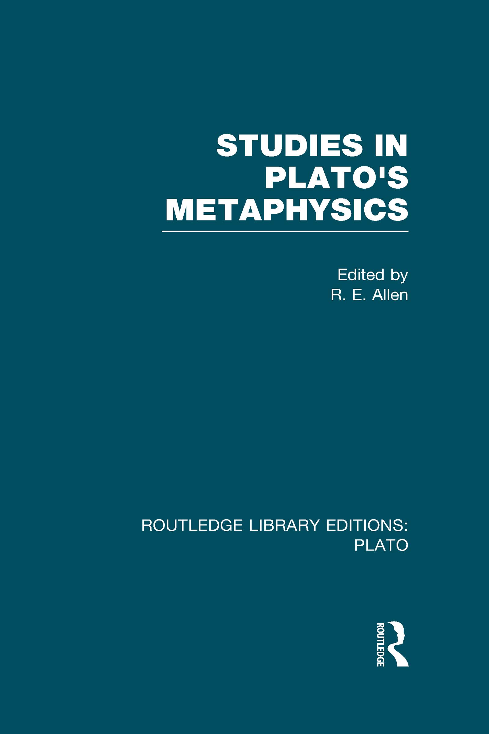 Studies in Plato's Metaphysics (RLE: Plato) (Hardback) book cover