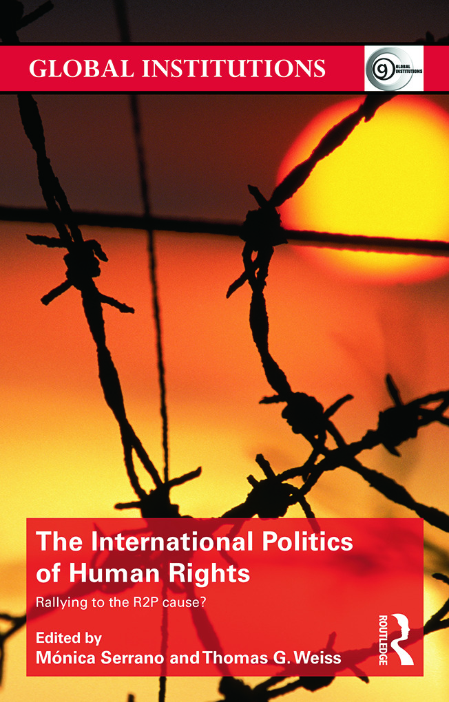 The International Politics of Human Rights: Rallying to the R2P Cause? (Paperback) book cover
