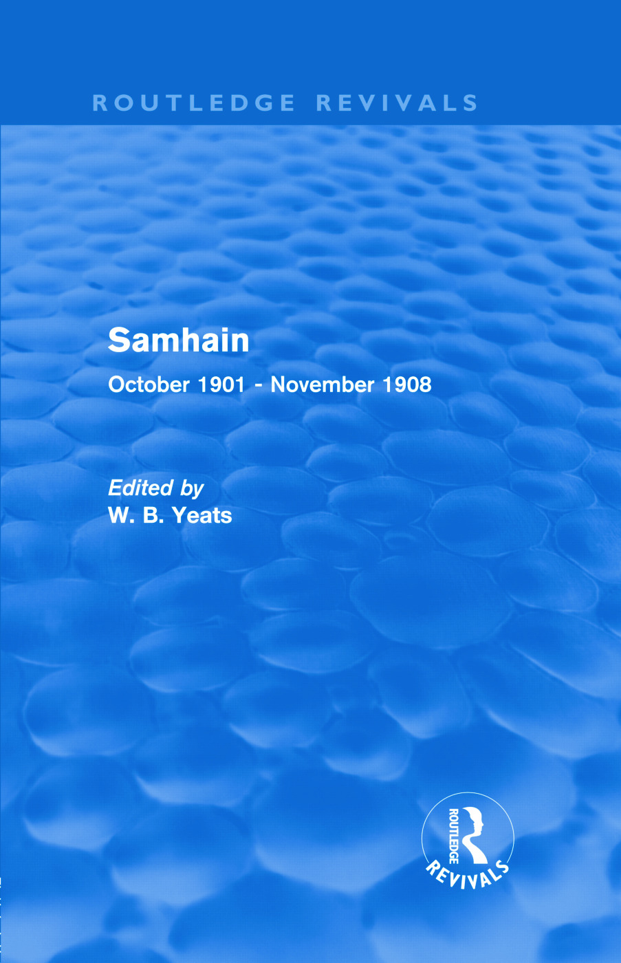 Samhain (Routledge Revivals): October 1901 - November 1908 (Hardback) book cover